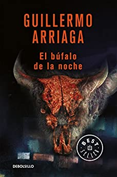 El búfalo de la noche de [Arriaga,  Guillermo]