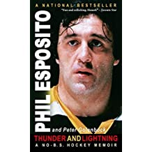 Thunder and Lightning : A No-B. S. Hockey Memoir by Phil; Golenbock, Peter Esposito (2004) Mass Market Paperback