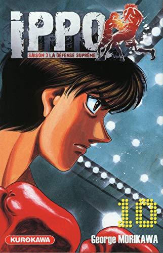 Ippo - Saison 3 - La défense suprême Vol.10 par MORIKAWA George