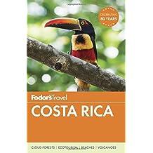 Fodor's Costa Rica (Full-color Travel Guide, Band 18)