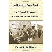 Following 'An Gof': Leonard Truran, Cornish Activist and Publisher