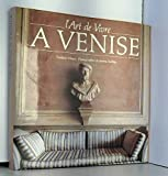 L'art de vivre à Venise