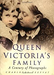 Queen Victoria's Family: A Century of Photographs by Charlotte Zeepvat (2003-06-25)