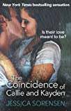 The Coincidence of Callie and Kayden (The Coincidence Series Book 1) by Jessica Sorensen