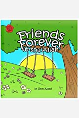 Friends Forever (in-sha'Allah) Paperback