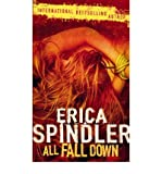 [(All Fall Down)] [Author: Erica Spindler] published on (April, 2007)