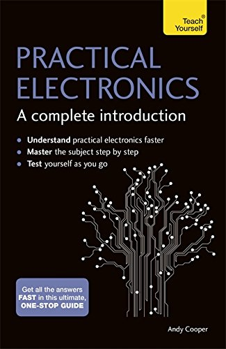 practical-electronics-a-complete-introduction-teach-yourself