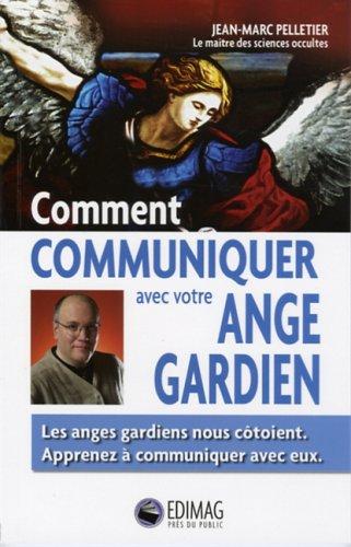 Comment communiquer avec votre ange gardien