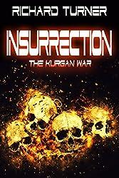 Insurrection (The Kurgan War Book 6)