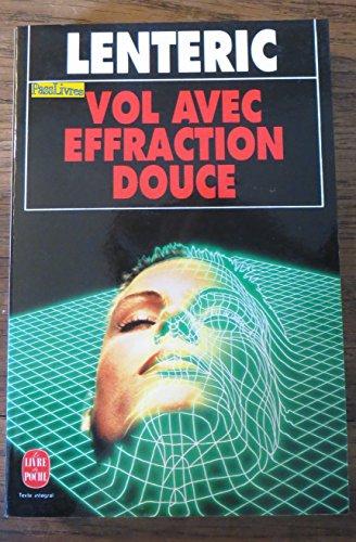 Vol Avec Effraction Douce