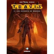 Travis T11 Les Enfants De Marcos