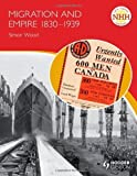 New Higher History: Migration and Empire 1830-1939 (NHH) by Simon Wood (2011-11-25)
