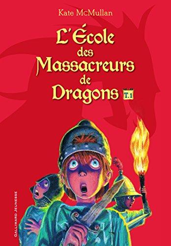 lecole-des-massacreurs-de-dragons-tome-1-le-nouvel-eleve-la-vengeance-du-dragon-la-caverne-maudite