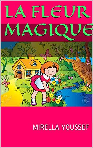 Couverture du livre La Fleur Magique