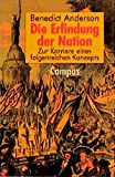 Die Erfindung der Nation: Zur Karriere eines folgenreichen Konzepts - Benedict Anderson