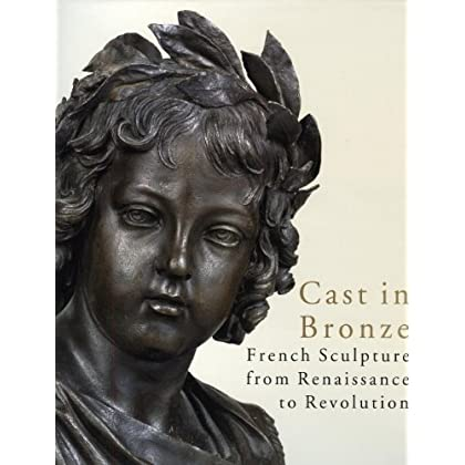 French Bronzes from the XVIe to the XVIIIe century