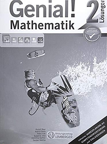 Genial! Mathematik 2. SchülerInnenbuch - Lösungen