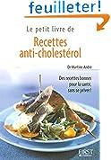 Le Petit Livre de - Recettes anti-cholestérol