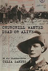 Churchill Wanted Dead or Alive