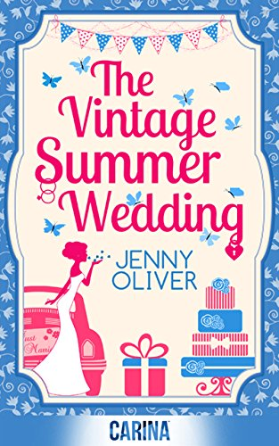 Buchseite und Rezensionen zu 'The Vintage Summer Wedding (English Edition)' von Jenny Oliver