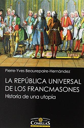 la-republica-universal-de-los-francmasones-historia-de-una-utopia
