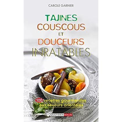 Tajines, couscous et douceurs inratables (Les Inratables)