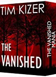 #8: The Vanished---Two Suspense Thrillers