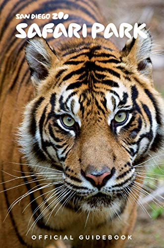 The San Diego Zoo Safari Park Guidebook