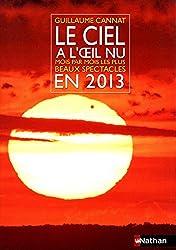 CIEL A L'OEIL NU EN 2013