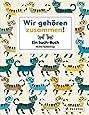 Wir gehören zusammen!: Ein Such-Buch