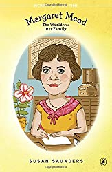 Margaret Mead: The World Was Her Family (Women of Our Time)