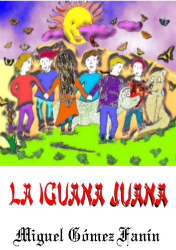 LA IGUANA JUANA por Miguel Gómez Fanín