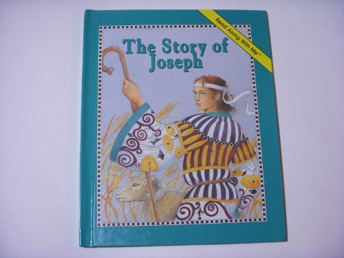 The Story of Joseph (Read Along With Me Bible)