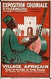 Générique Exposition Coloniale Strasbourg Affiche Poster-Format Size 50X70 cm-Papier Luxe 300 g-Tous formats et Supports possibles Nous Consulter (www.affichevintage.FR)