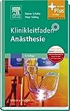 Klinikleitfaden Anästhesie: mit Zugang zum Elsevier-Portal