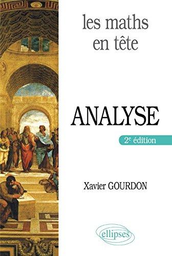 Les maths en tête : Analyse par Xavier Gourdon