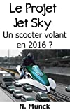Image de Comment construire une voiture volante?: Le projet JetSky 2015