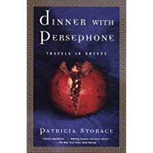 Dinner with Persephone: Travels in Greece