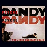 Jesus: Psychocandy [Reissue/Remaster] (Audio CD)