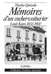 Mémoires d'un cocher-voiturier : Louis Kunz (1832-1900)
