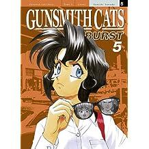 Gunsmith Cats Burst Vol.5
