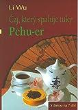 Čaj, který spaluje tuky Pchu-er: S dietou na 7 dní (2003)