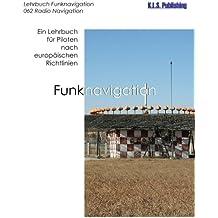 Funknavigation (Farbdruckversion): 062 Radio Navigation - ein Lehrbuch für Piloten nach europäischen Richtlinien