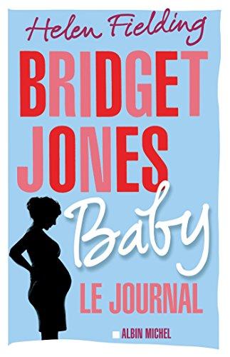 Bridget Jones Baby : Le journal (A.M. ROM.ETRAN) par Helen Fielding