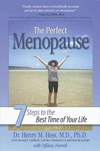 [Perfect Menopause: 7 Steps to the Best Time of Your Life] (By: Henry M. Hess) [published: May, 2009]