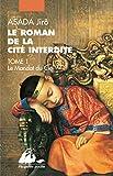 Le roman de la Cité interdite, Tome 1 - Le Mandat du ciel