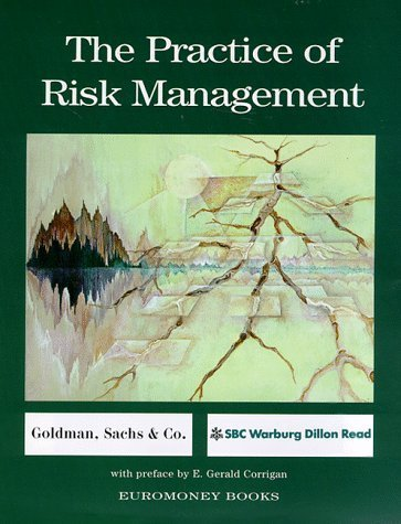 the-practice-of-risk-management-by-euromoney-books-1998-02-01