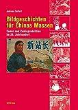 Bildgeschichten für Chinas Massen: Comic und Comicproduktion im 20. Jahrhundert