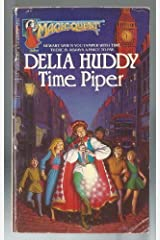Time Piper by Delia Huddy (1984-11-01) Paperback