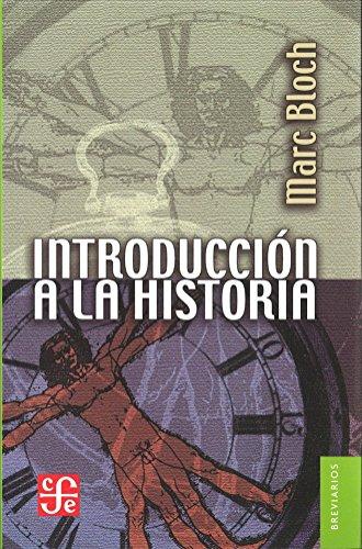 Introducción a la historia (Breviarios) por Marc Bloch